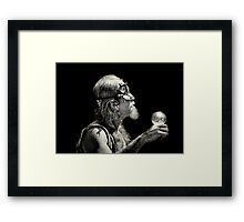 """"""" I Gave Her a Crystal Ball...but she was to blind to see.. Framed Print"""