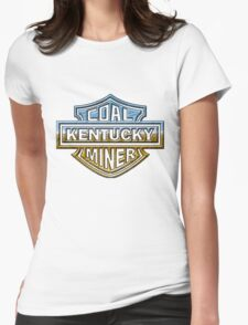 Kentucky Coal MIner chrome style Womens Fitted T-Shirt