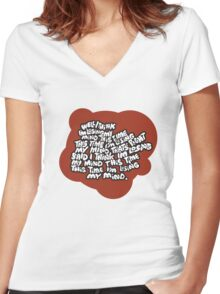 I think I'm losing my mind Women's Fitted V-Neck T-Shirt