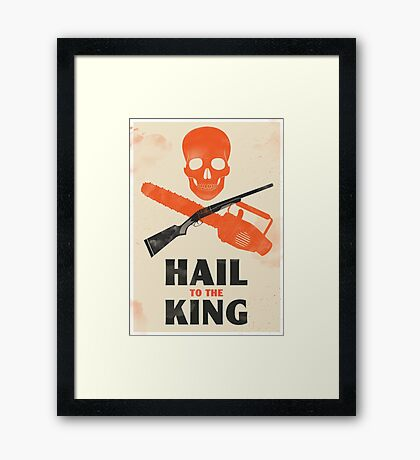 Hail to the King Framed Print