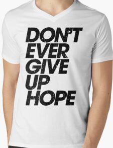 Don't Ever Give Up Hope (black) Mens V-Neck T-Shirt