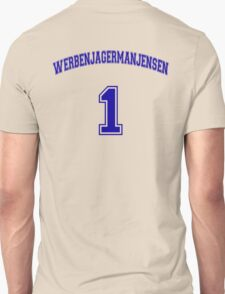 He Was #1 Unisex T-Shirt