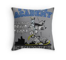 Police Academy 'The Detroit Years'  Throw Pillow