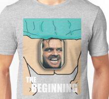 THE BEGINNING Unisex T-Shirt