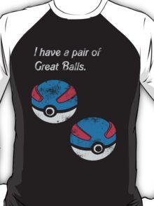 Great Balls T-Shirt