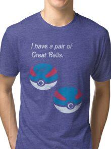 Great Balls Tri-blend T-Shirt