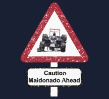 Caution Maldonado Ahead by Tommy Bee