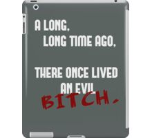 a long, long time ago, there once lived an evil bitch - supernatural iPad Case/Skin