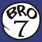 BRO 7 by mcdba