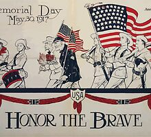Honor the brave Memorial Day May 30 1917 002 by wetdryvac