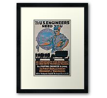The US Engineers need you 002 Framed Print