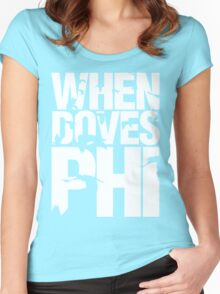 Discreetly Greek - When Doves Phi Women's Fitted Scoop T-Shirt