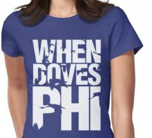 Discreetly Greek - When Doves Phi Womens Fitted T-Shirt
