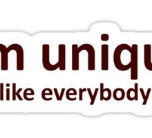 I'm unique Sticker