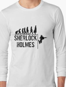 Sherlock Holmes the evolution of man Long Sleeve T-Shirt