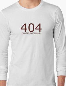 Geek shirt - 404 not found Long Sleeve T-Shirt
