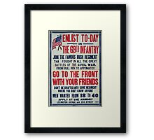 Enlist to day in the 69th infantry Join the famous Irish regimentGo to the front with your friends 0001 Framed Print