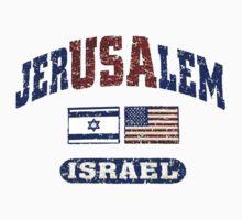 JerUSAlem: Israel Supports Israel by Spacestuffplus