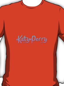 KATY PERRY  T-Shirt