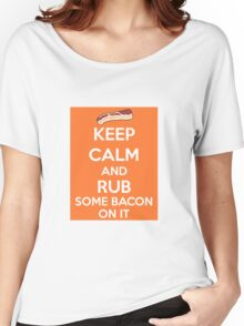 Rub Some Bacon on It  Women's Relaxed Fit T-Shirt