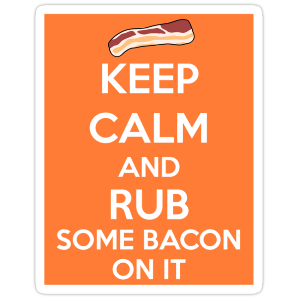 Rub Some Bacon on It  by Catherine O'Hagan