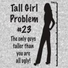 Tall Girl Problems #23 by sandnotoil