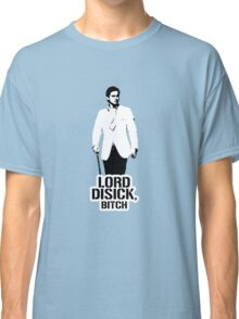 Lord Disick, bitch -v2 Classic T-Shirt