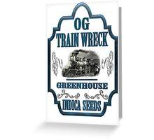 Weed trainwreck gifts Greeting Card