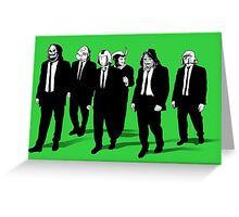 RESERVOIR FOES b&w Greeting Card