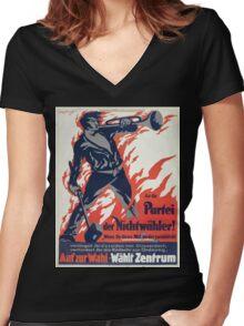 An die Partei der Nichtwähler! Auf zur Wahl Wählt Zentrum 1337 Women's Fitted V-Neck T-Shirt