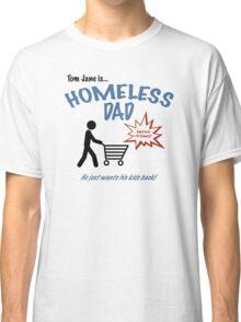 Homeless Dad - Arrested Development Classic T-Shirt
