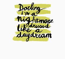 Darling I'm A Nightmare II Unisex T-Shirt