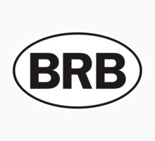 BRB - Oval Identity Sign by Ovals