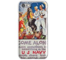 Come along learn something see something in the US Navy Ample shore leave for inland sights iPhone Case/Skin