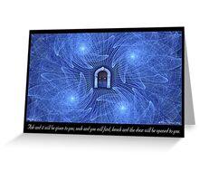 Ask, Seek, Knock Greeting Card