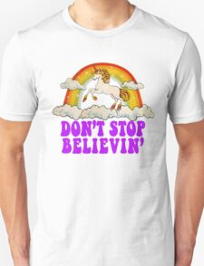 Funny Don't Stop Believin' in Unicorns T-Shirt