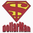 dollarman by sarandis