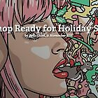 Is Your Shop Ready for Holiday Shoppers? by Redbubble Community  Team