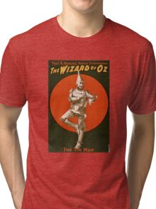 Tin man wizard of oz Tri-blend T-Shirt