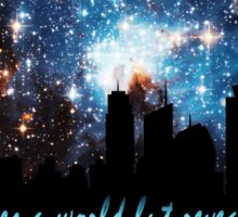 The Night hides a world but reveals a Universe Sticker
