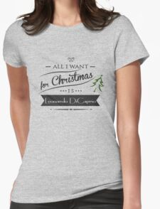 all i want for christmas is Leonardo DiCaprio T-Shirt