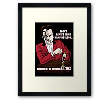 The Most Interesting Vampire in the World Framed Print