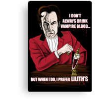 The Most Interesting Vampire in the World Canvas Print
