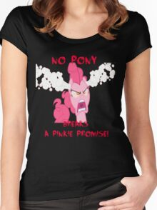 No Pony Breaks A Pinkie Promise Women's Fitted Scoop T-Shirt