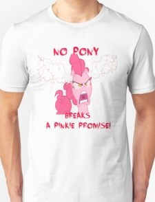 No Pony Breaks A Pinkie Promise T-Shirt