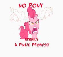 No Pony Breaks A Pinkie Promise Unisex T-Shirt