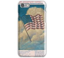 Many peoples one nation Let us unite to Americanize America iPhone Case/Skin