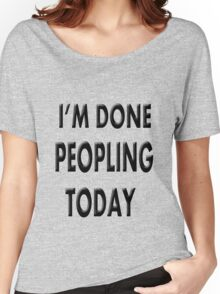 Done Peopling Today Girls Women's Relaxed Fit T-Shirt