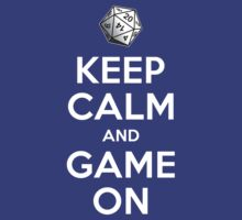 Keep Calm and Game On by wizardoftees