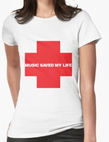Music Saved My Life Womens Fitted T-Shirt